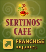 Sertinos Cafe Franchise Opportunities